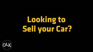 Buy And Sell Your Cars Here! If You Want To Sell