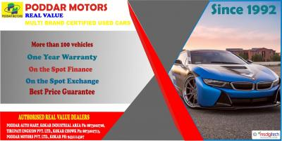 PODDAR MOTORS REAL VALUE SINCE  - Ranchi (kokar)